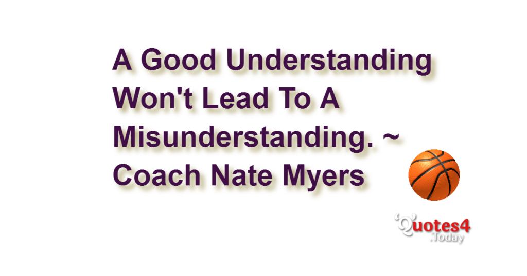 A good understanding won't lead  f